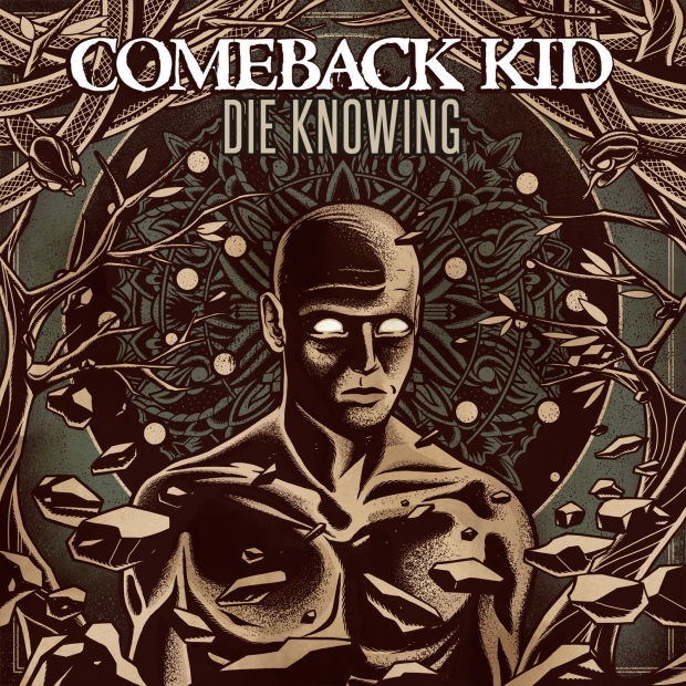 Comeback Kid Release 'Die Knowing'