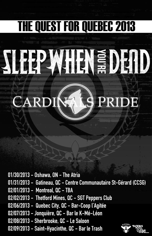 Sleep When You're Dead Quebec Tour